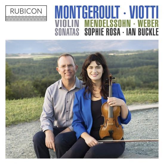 Cover Montgeroult, Viotti, Weber & Mendelssohn: Violin Sonatas
