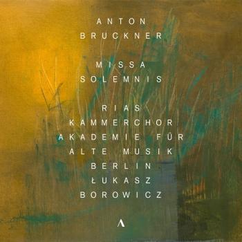 Cover Bruckner: Missa solemnis in B-Flat Minor, WAB 29