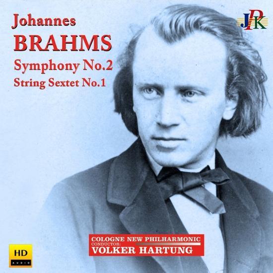Cover Brahms: Symphony No. 2 & String Sextet No. 1