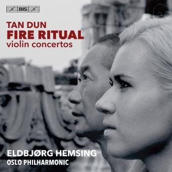 Cover Tan Dun: Fire Ritual - Violin Concertos