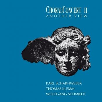 Cover Choralconcert II - Another View (Remastered)