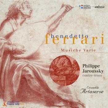 Cover Benedetto Ferrari: Musiche Varie a voce sola, libri I, II & III (Remastered)