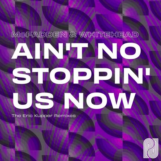 Cover Ain't No Stoppin' Us Now (The Eric Kupper Remixes)