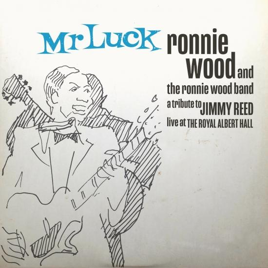Cover Mr. Luck - A Tribute to Jimmy Reed: Live at the Royal Albert Hall
