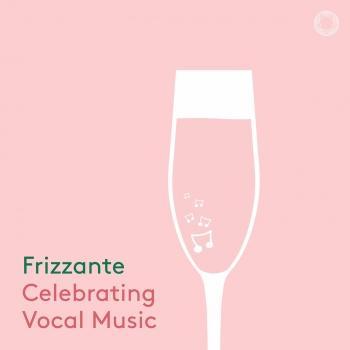 Cover Frizzante: Celebrating Vocal Music