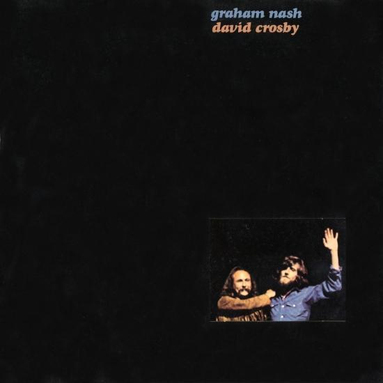 Cover Graham Nash & David Crosby (Remastered)