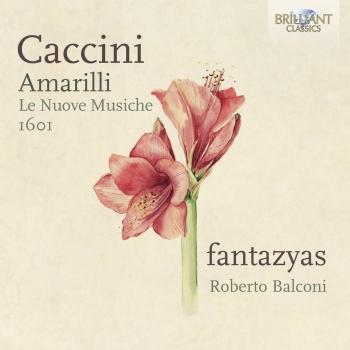 Cover Caccini: Amarilli, Le Nuove Musiche 1601