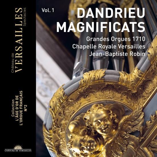Cover Dandrieu Vol.1: Magnificat (Collection 'L'âge d'or de l'orgue français', No. 2)