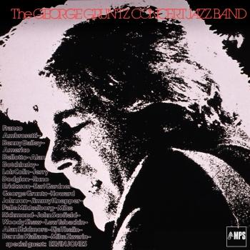 Cover The George Gruntz Concert Jazz Band (Remastered)