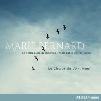 Cover Marie Bernard: La Petite suite québécoise, Vaste est la vie & 8 Haïkus