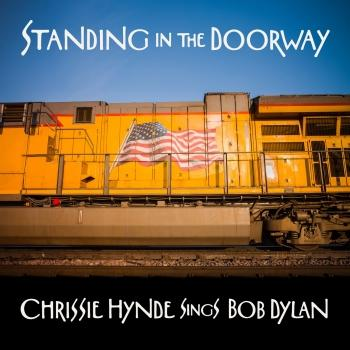Cover Standing in the Doorway - Chrissie Hynde Sings Bob Dylan