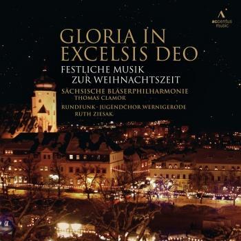 Cover Gloria in Excelsis Deo - Festliche Musik zur Weihnachtszeit