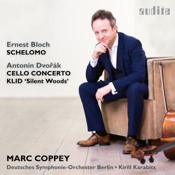 Cover Dvořák: Cello Concerto & Klid - Bloch: Schelomo