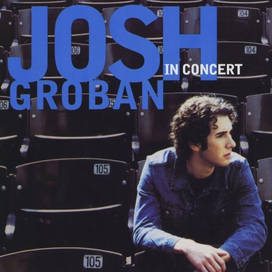 Cover Josh Groban In Concert (Remastered)