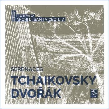 Cover Tchaikovsky & Dvořák: Serenades