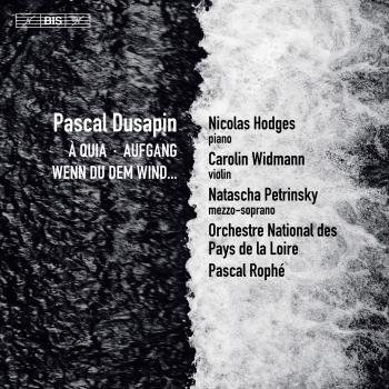 Cover Pascal Dusapin: À Quia, Aufgang & Wenn du dem Wind...