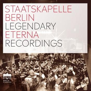 Cover Staatskapelle Berlin Legendary Eterna Recordings