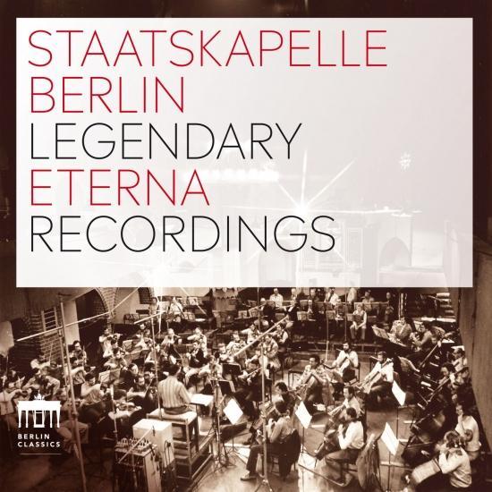 Cover Staatskapelle Berlin Legendary Eterna Recordings