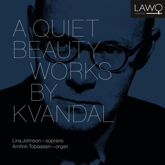 Cover A Quiet Beauty - Works by Kvandal