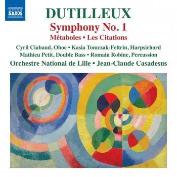 Cover Dutilleux: Symphony No. 1, Métaboles & Les citations