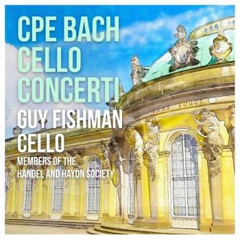 Cover C.P.E. Bach: Concerti for Cello, Strings & Basso continuo