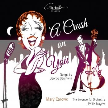 Cover A Crush on You - Songs by Gershwin arr. von Philip Mayers