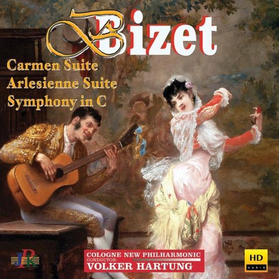 Cover Bizet: Carmen Suite No. 1, L'Arlésienne Suite No. 1 & Symphony in C Major