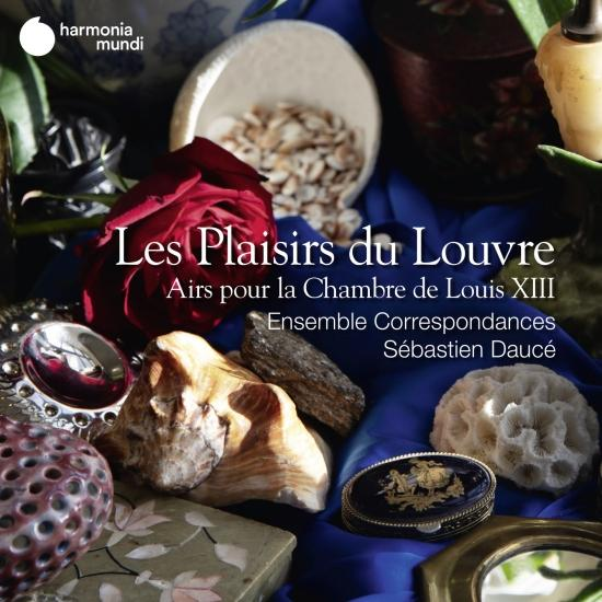 Cover Les Plaisirs du Louvre, Airs pour la Chambre de Louis XIII