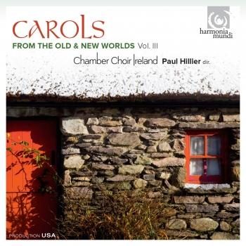 Cover Carols from the Old & New Worlds, Vol. III