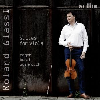Cover Reger, Busch & Weinreich: Suites for Viola