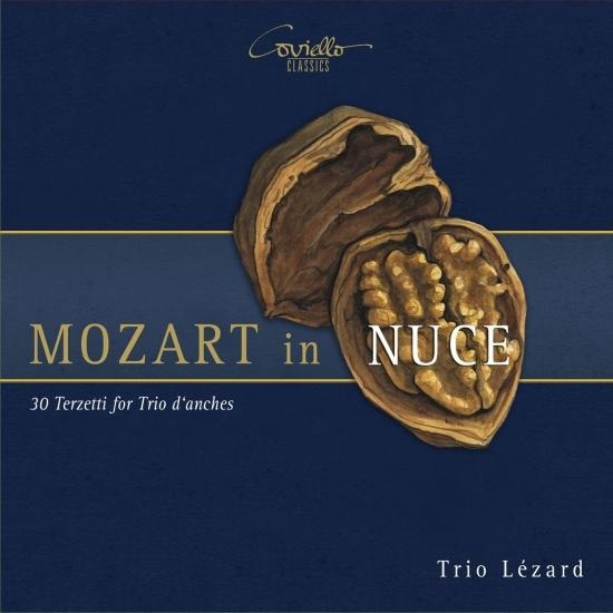 Cover Mozart in Nuce - 30 Terzetti for Trio d'anches