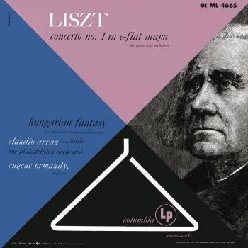 Cover Liszt Piano Concerto No. 1 & Fantasy on Hungarian Themes (Mono Remaster)