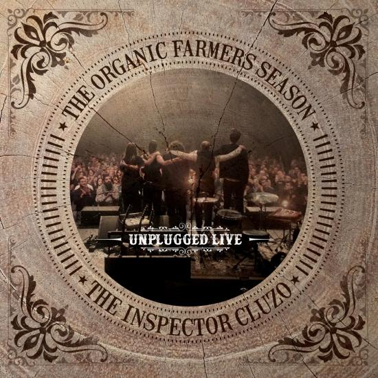 Cover The Organic Farmers Season : Unplugged Live