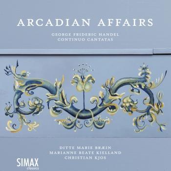 Cover Arcadian Affairs – Handel Continuo Cantatas