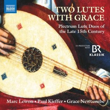 Cover Two Lutes with Grace: Plectrum Lute Duos of the Late 15th Century