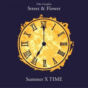 Cover Street & Flower : Summer X Time