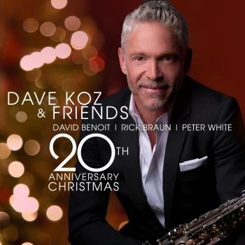Cover Dave Koz And Friends 20th Anniversary Christmas