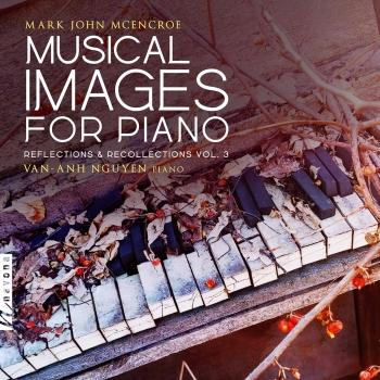 Cover Musical Images for Piano: Reflections & Recollections, Vol. 3