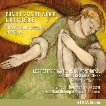 Cover Widor & Vierne: Messes pour chœurs et orgues