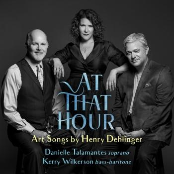 Cover At That Hour - Art Songs by Henry Dehlinger