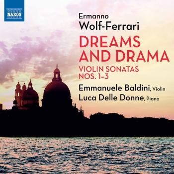 Cover Wolf-Ferrari: Violin Sonatas Nos. 1-3