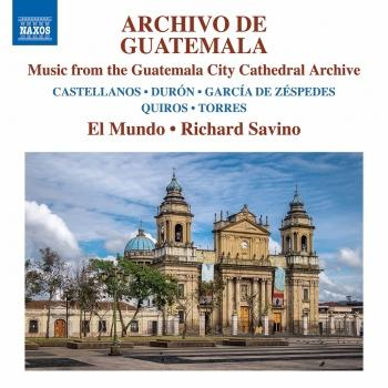 Cover Archivo de Guatemala: Music from the Guatemala City Cathedral Archive