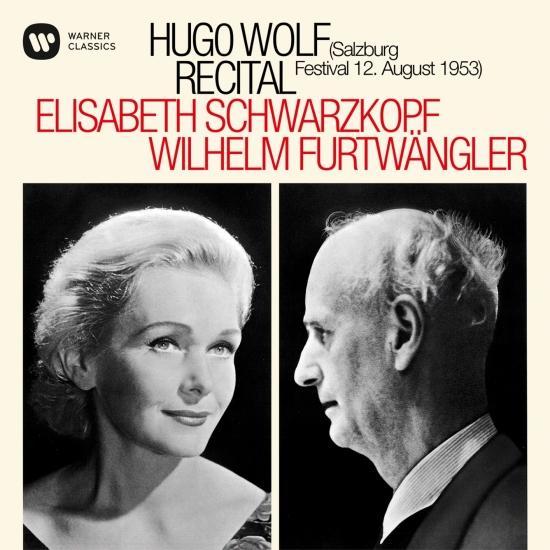 Cover Hugo Wolf Recital - Salzburg, 12/08/1953 (Mono Remastered)