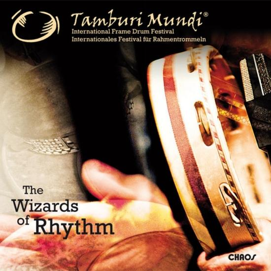 Cover Tamburi Mundi - The Wizards of Rhythm