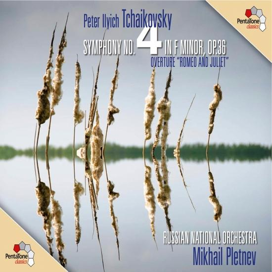 Cover Tchaikovsky: Symphony No. 4 - Romeo and Juliet Fantasy Overture