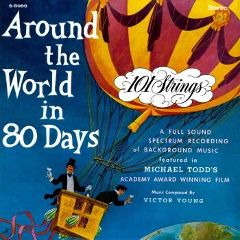Cover Around the World in 80 Days (Remastered from the Original Alshire Tapes)