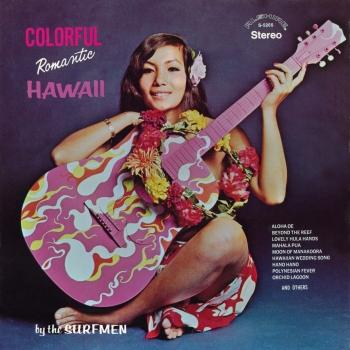 Cover Colorful Romantic Hawaii (Remastered from the Original Alshire Tapes)