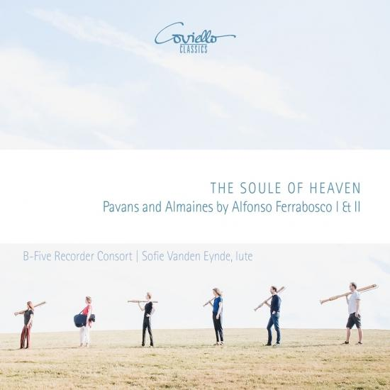 Cover The Soule of Heaven (Pavans and Almaines of Alfonso Ferrabosco I & II)