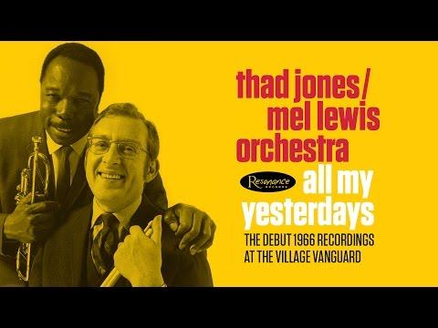 Video Thad Jones/Mel Lewis Orchestra - All My Yesterdays Mini Documentary