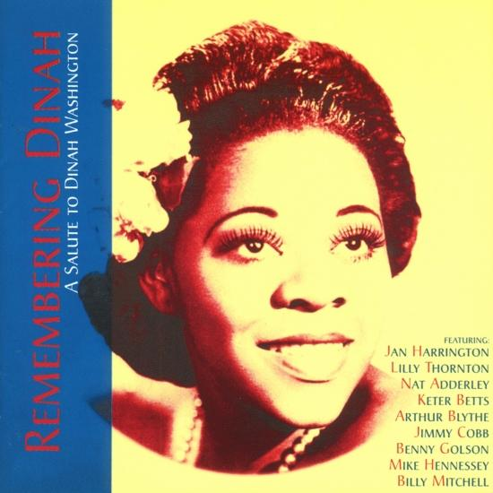 Cover Remembering Dinah: A Salute to Dinah Washington (Remastered)